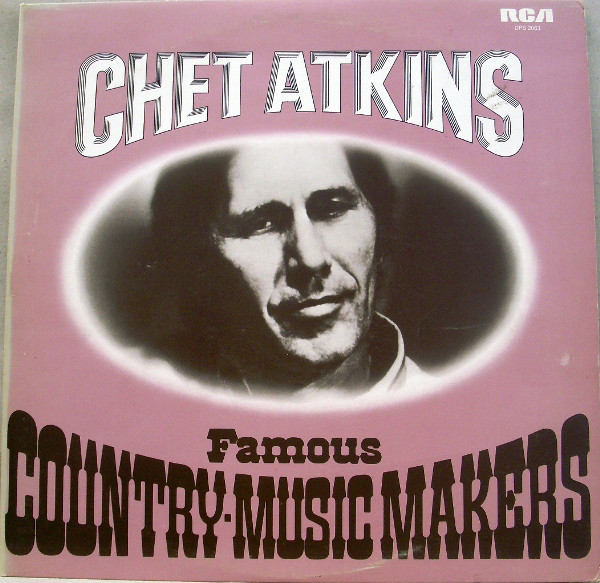 Atkins, Chet Famous Country-Music Makers