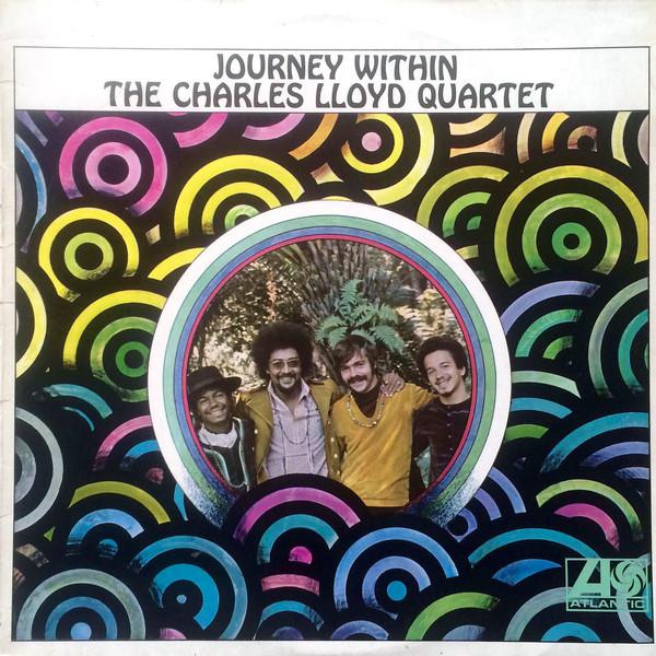 The Charles Lloyd Quartet Journey Within