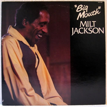Jackson, Milt Big Mouth