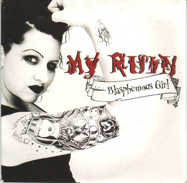 My Ruin Blasphemous Girl
