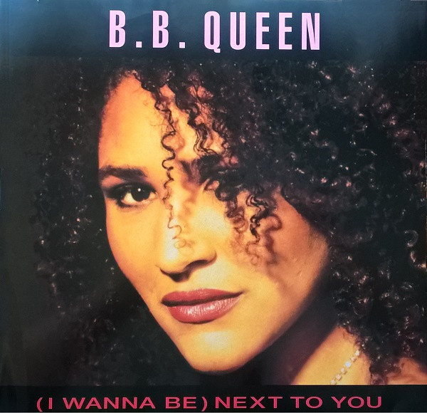 B B Queen Next To You
