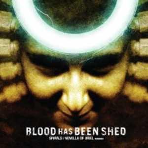 Blood Has Been Shed Spirals / Novella Of Uriel Vinyl