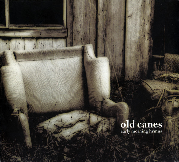 Old Canes Early Morning Hymns CD