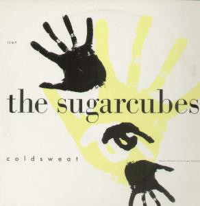 The Sugarcubes Coldsweat