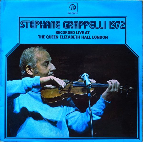 Grappelli, Stephane Stéphane Grappelli 1972 (Recorded Live At The Queen Elizabeth Hall London)