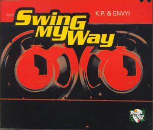 K.P. & Envyi Swing My Way Vinyl