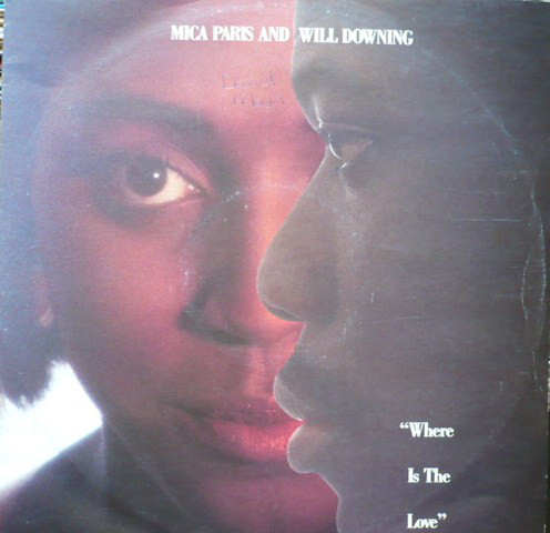Mica Paris & Will Downing Where Is The Love Vinyl