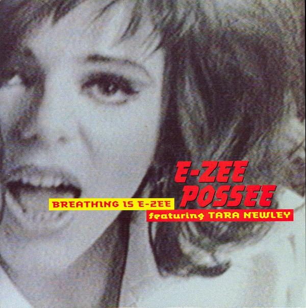 E-Zee Possee Breathing Is E-Zee