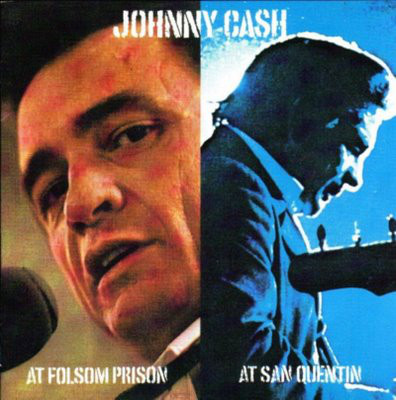 Cash, Johnny At Folsom Prison / At San Quentin