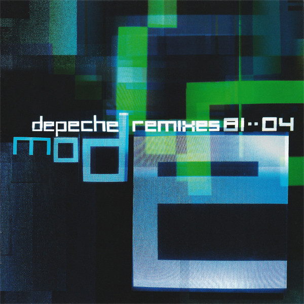 Depeche Mode Remixes 81 - - 04