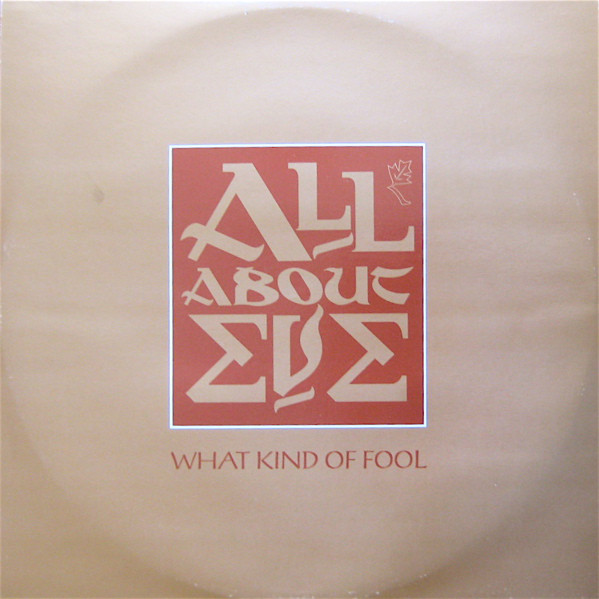 All About Eve What Kind Of Fool Vinyl