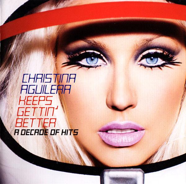 Aguilera, Christina Keeps Gettin' Better
