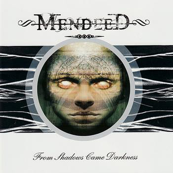 Mendeed From Shadows Came Darkness Vinyl