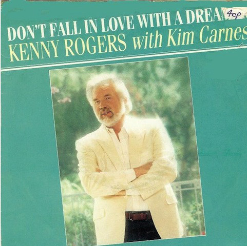 Rogers, Kenny with Kim Carnes Don't Fall In Love With A Dreamer Vinyl