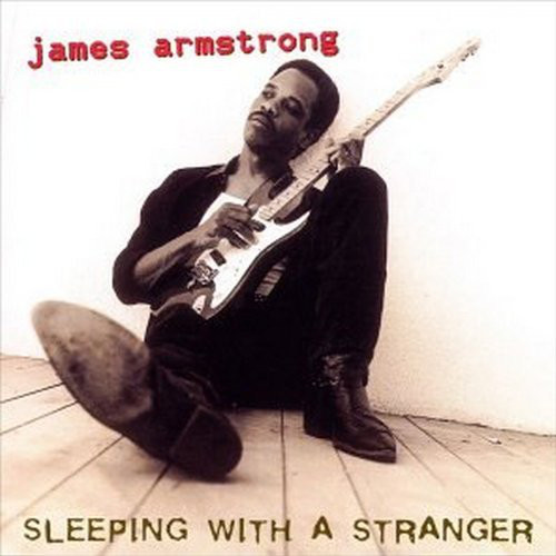 Armstrong, James Sleeping With A Stranger CD