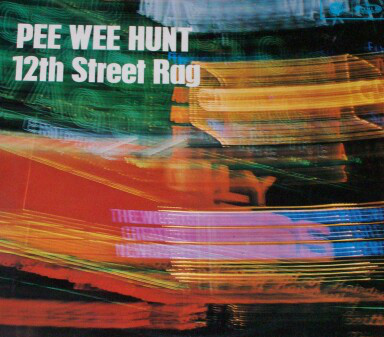 Hunt, Pee Wee 12th Street Rag Vinyl