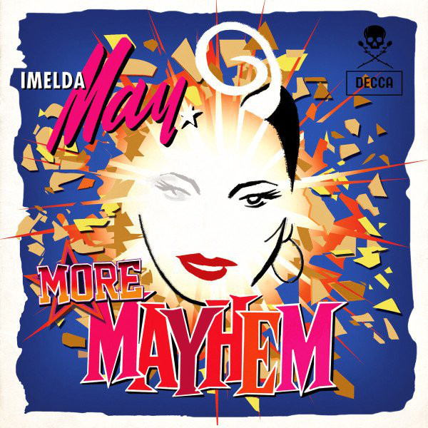 May, Imelda More Mayhem