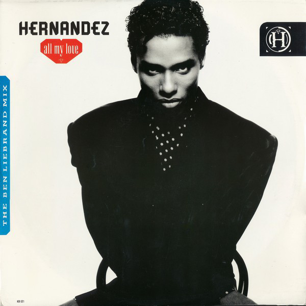 Hernandez All My Love (The Ben Liebrand Mix)