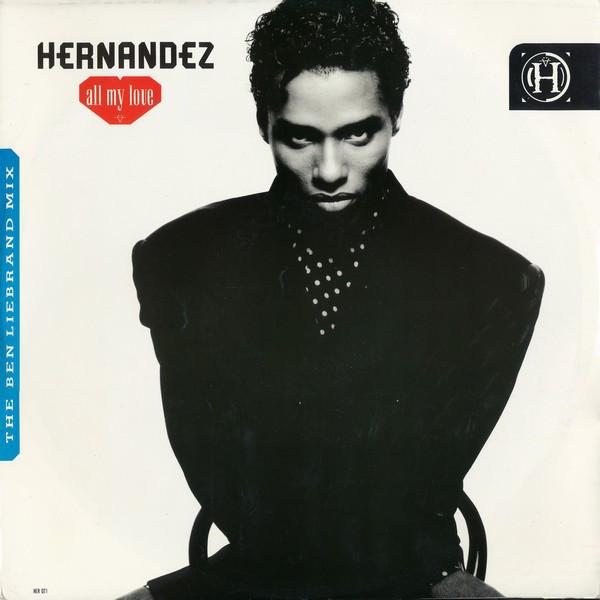 Hernandez All My Love (The Ben Liebrand Mix) Vinyl