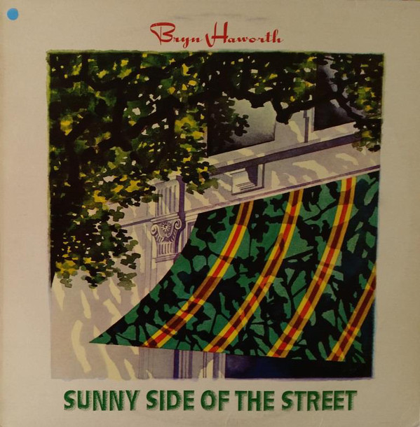 Haworth, Bryn Sunny Side Of The Street Vinyl