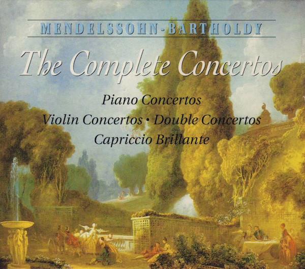 Mendelssoh-Bartholdy The Complete Concertos