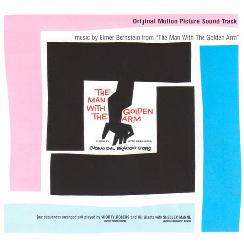 Elmer Bernstein The Man With The Golden Arm / Original Soundtrack