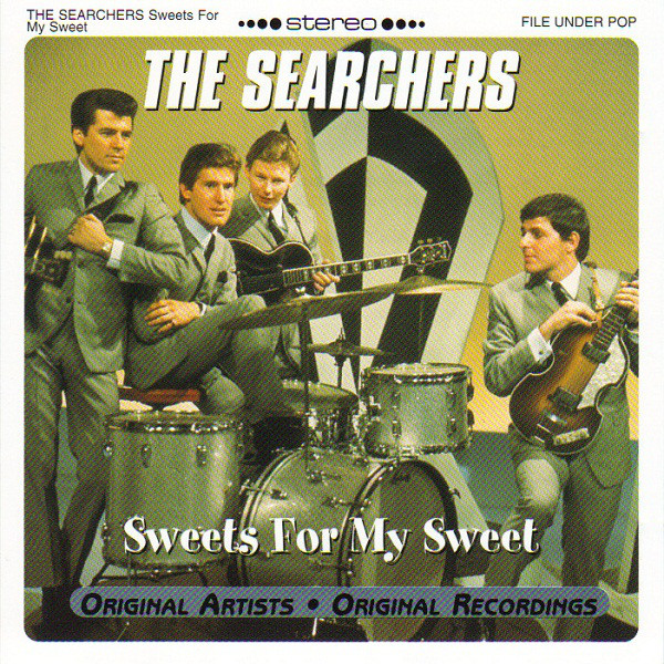 The Searchers Sweets For My Sweet