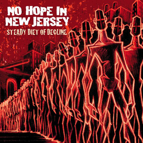 No Hope In New Jersey Steady Diet Of Decline Vinyl