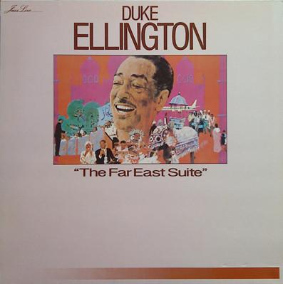 Duke Ellington The Far East Suite