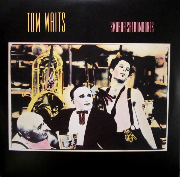 Waits, Tom Swordfishtrombones
