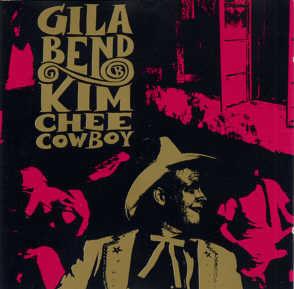 Bend, Gila Kim Chee Cowboy