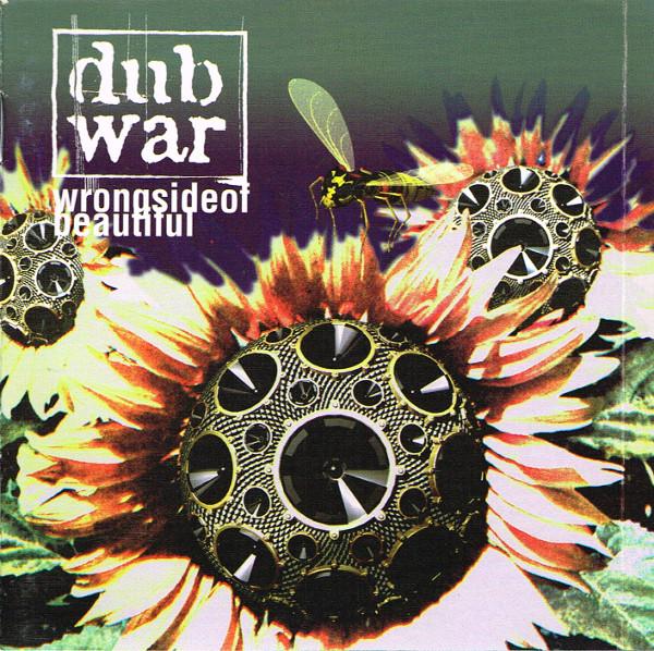 Dub War Wrong Side Of Beautiful CD