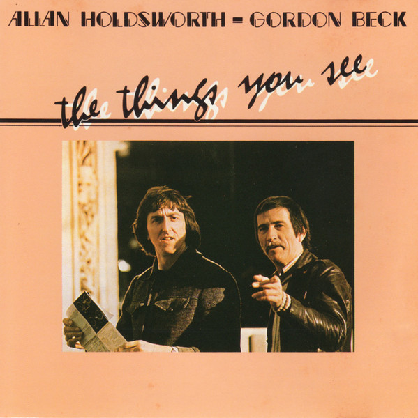 Allan Holdsworth - Gordon Beck The Things You See Vinyl