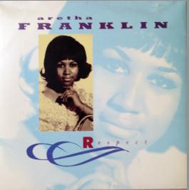 Franklin, Aretha Respect