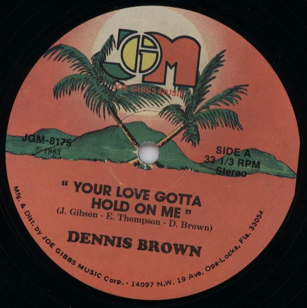 Dennis Brown Your Love Gotta Hold On Me Vinyl