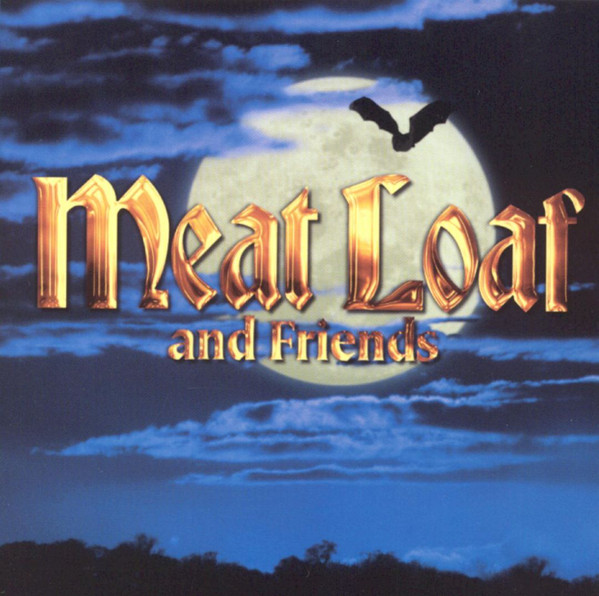 Meat Loaf Meat Loaf And Friends