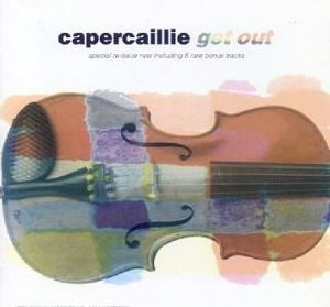 Capercaillie Get Out CD