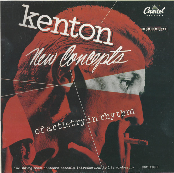 Kenton, Stan New Concepts Of Artistry In Rhythm Vinyl