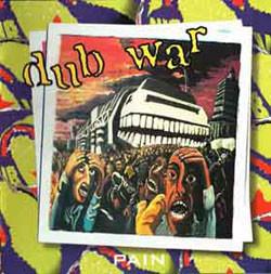 Dub War Pain CD