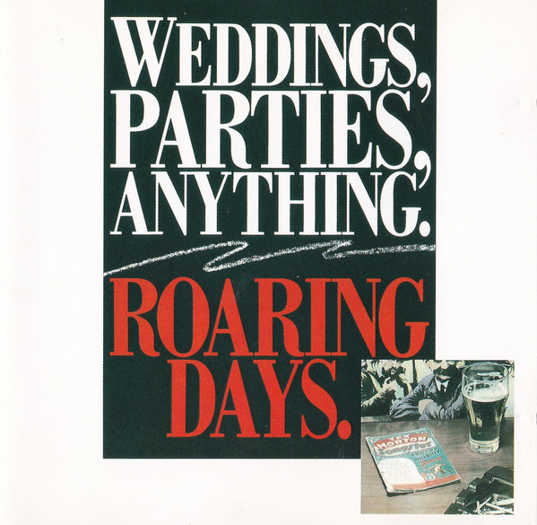 Weddings, Parties, Anything Roaring Days CD