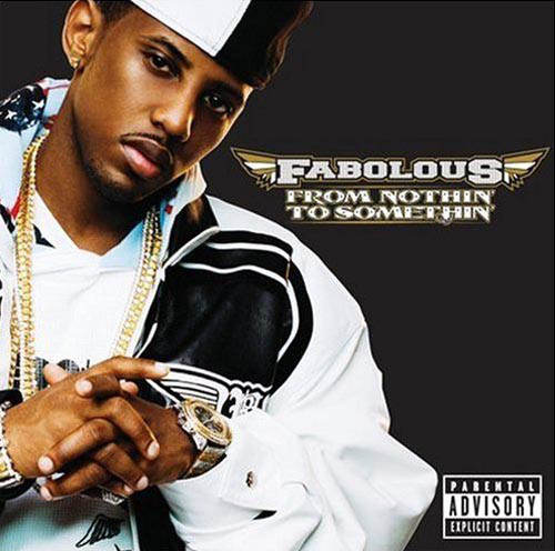 Fabolous From Nothin To Somethin CD
