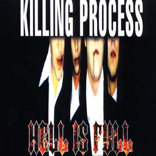 Killing Process Hell Is Full Vinyl