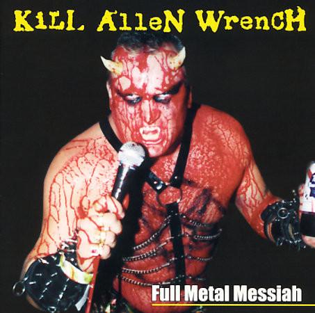 Kill Allen Wrench Full Metal Messiah Vinyl