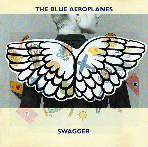 Blue Aeroplanes (The) Swagger