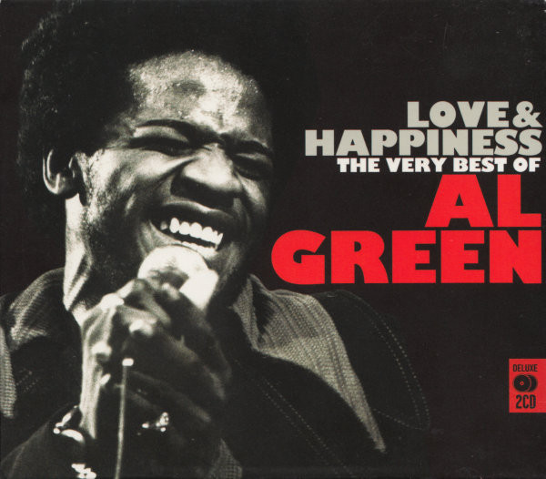 Green, Al Love & Happiness (The Very Best Of Al Green)