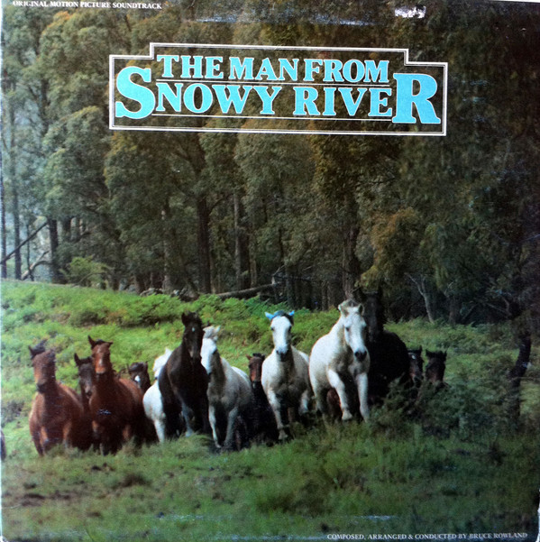 The Man From Snowy River Bruce Rowland Vinyl