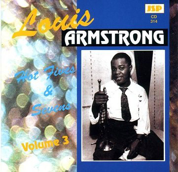 Armstrong, Louis Hot Fives & Sevens Volume 3