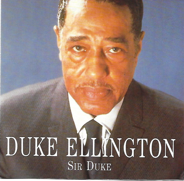 Ellington, Duke Sir Duke