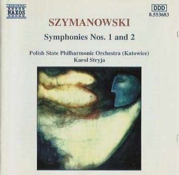 Szymanowski - Polish State Philharmonic Orchestra (Katowice), Karol Stryja Symphonies Nos. 1 And 2