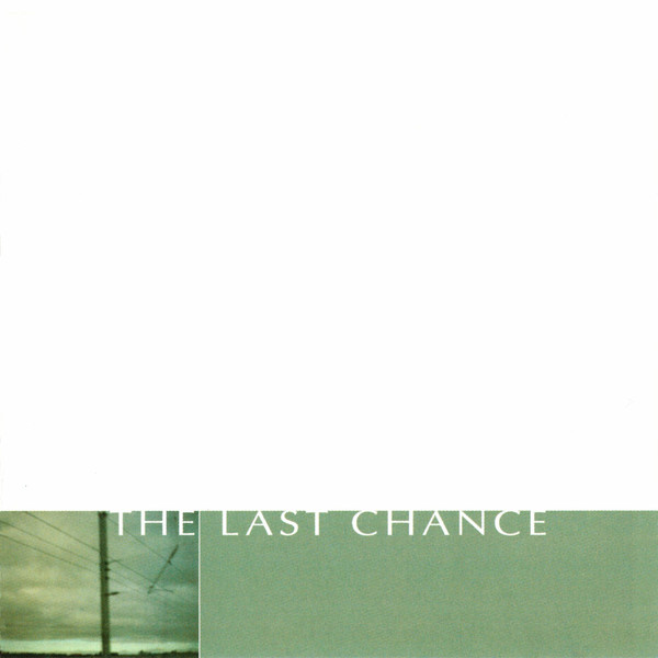 The Last Chance Dead And Gone Vinyl